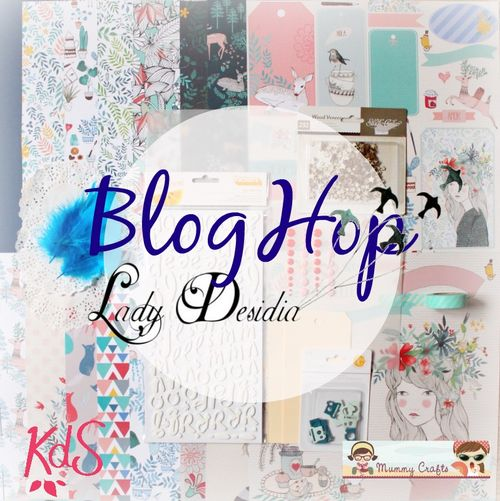 Blog hop Lady Desidia